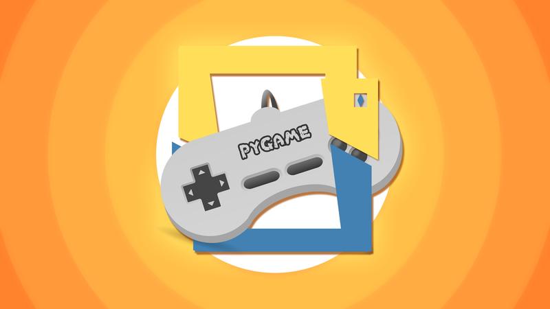 Введение в разработку игр на Pygame. Хотели написать игру? Время пришло!